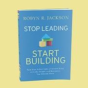 StopLeadingStartBuilding